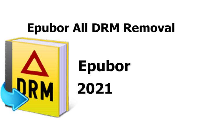 Epubor All DRM Removal 1.0.19 Build 120 Crack + License Key 2021 Free